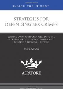 Strategies for Defending Sex Crimes